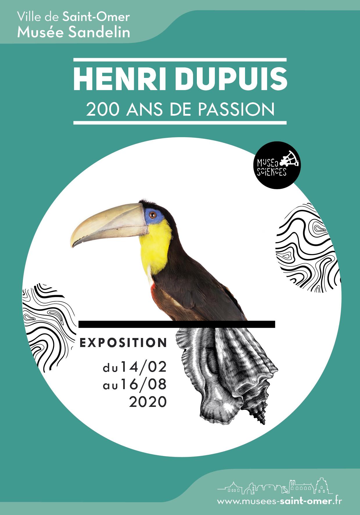 Henri Dupuis : 200 ans de passion (14 février> 16 août 2020)